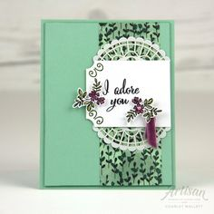 I Adore You card using Make a Difference stamp set and Share What You Love promotion - Charlet Mallett, Stampin' Up! Artisan Design Team 2018