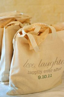Love, Laughter... Happily ever after :) Cute for out of town guests to fill with goodies