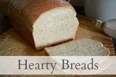 Hearty Breads from An Oregon Cottage - breads you can actually make from scratch! Soft, honey whole wheat.
