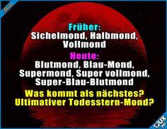 Ich freu mich schon drauf :P #Supermond #Blaumond #Blutmond #Mond #lustig #Sprüche