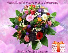 Hartelijk gefeliciteerd met je verjaardag Maak er 'n fijne dag van
