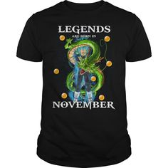 Legends are born in November #November #Legends are born #Dragon ball #songoku. Month t-shirts,Month sweatshirts, Month hoodies,Month v-necks,Month tank top,Month legging.