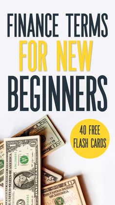 Finance terminology for beginners. The top personal finance terms for beginners. Get a set of free flashcards to learn your money terms! Individual Retirement Account, Fixed Asset, Free Cards, Financial Literacy, Credit Score, Being A Landlord, Personal Finance, The Borrowers, Budgeting
