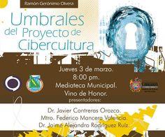 Presentarán el libro, Umbrales del proyecto de cibercultura, de Ramón Gerónimo Olvera   El Puntero