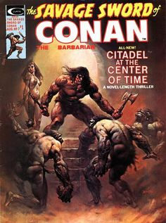 Savage Sword of Conan #7. The Citadel at the Center of Time.  #Conan