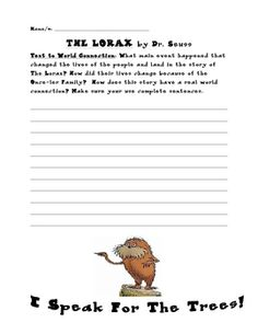When teaching text to world connections, The Lorax by Dr. Seuss is a great touchstone book.  After reading the book I have my students complete thi...