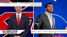 Oliver Luck vs. Charlie Ebersol: XFL vs AAF, Who Will TOP Spring Football [XFL Commentary] Major League Soccer, National Football League, Spring Football, Houston Dynamo, Mls Cup, Houston Oilers, Play Volleyball, American Football Players, West Virginia University