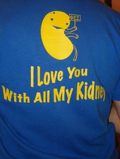 love you with all my kidneys cause to a Phi Sig they mean so much more than your heart. Living Kidney Donor, National Kidney Foundation, Peritoneal Dialysis, Phi Sigma Sigma, Organ Donation, Kidney Health, Chronic Kidney Disease, Kidney Failure, Love You