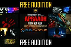 """""""Urgent Requirement For Upcoming Serial APRAADH""""  Serial Name: """"APRAADH"""" IndiaGetAlert  Fresh faces can apply for the auditions  Once you get selected for the auditions, you will received a mail to your registered email id. Male - No Age Limit  Female - 6To 40 India First, Web Series, How To Apply, Faces, Female, Film, Art, Movie, Craft Art"""