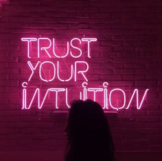 Trust you intuition hot pink neon sign! Sometimes we let life get the best of us, but remember if your gut is telling to you try something or to not try something, listen to it! Neon Quotes, Pink Quotes, Quotes On Pink Colour, Neon Words, Neon Aesthetic, Neon Lighting, Trust Yourself, Trust Your Gut, Quotes To Live By