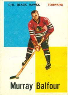 Highlights, stats and hockey card info for Murray Balfour. Murray played in the National Hockey League with the Canadiens, Blackhawks and Bruins. Blackhawks Hockey, Chicago Blackhawks, Bobby Hull, Stanley Cup Finals, Black Hawk, Final Four, Lung Cancer, Hockey Cards, Hockey Players