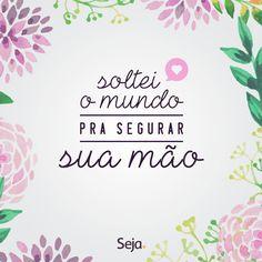 Muito amor. https://www.facebook.com/projetosejavoce/ https://www.instagram.com/projetoseja #sejaamor #sejafeliz #projetoseja #amor #felicidade #frases #frasesdeamor