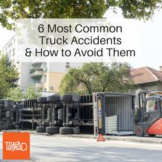 TruckLogics - Blog: 6 Most Common Truck Accidents and How to Avoid Them