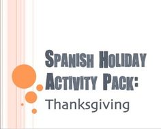 9 activities for El Da de Accin de Gracias, Spanish Thanksgiving1.  Thanksgiving vocab2.  Thanksgiving vocab bingo3.  Thanksgiving coloring page4.  Thanksgiving photo activity5.  Carta de Gracias - thank you letter template6.  Yo Doy Gracias - counting your blessings activity7.