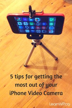 5 easy but brilliant tips you can use immediately to make your iPhone videos even better - before you begin shooting.