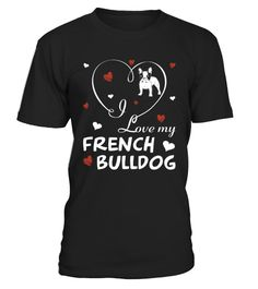 # I love my French Bulldog Funny T-Shirt .  HOW TO ORDER:1. Select the style and color you want:2. Click Reserve it now3. Select size and quantity4. Enter shipping and billing information5. Done! Simple as that!TIPS: Buy 2 or more to save shipping cost!This is printable if you purchase only one piece. so dont worry, you will get yours.Guaranteed safe and secure checkout via:Paypal | VISA | MASTERCARD