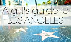 A Girl's Guide to Los Angeles