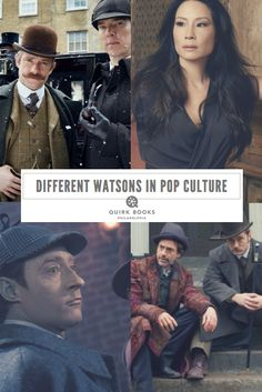 When it comes to great side kicks in literature, it's a no brainer that Dr. Watson takes the cake. Without this perceptive gentleman, Sherlock Holmes would be at a loss. Here are our favorite Watsons in pop culture.