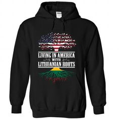 Living in America with Lithuanian roots - #t'shirt quilts #sweatshirt and leggings. CHEAP PRICE => https://www.sunfrog.com/States/Living-in-America-with-Lithuanian-roots-fcfppmsubk-Black-Hoodie.html?68278