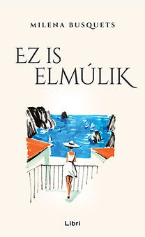 Ez is elmúlik (könyv) - Milena Busquets Marvel, Urban, Books, Movies, Movie Posters, Products, Libros, Films, Book