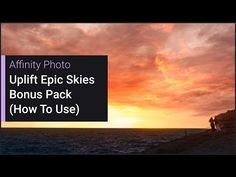 (5995) Uplift Epic Skies (Affinity Photo 1.6 Bonus Content) - YouTube Inkscape Tutorials, Affinity Photo, Photo Work, Edit Your Photos, Photography And Videography, Photo Tutorial, Photoshop Tutorial, Photo Tips, Photo Manipulation