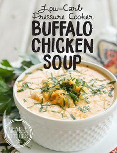 Low-Carb {Pressure Cooker} Buffalo Chicken Soup http://www.healthstartsinthekitchen.com/recipe/low-carb-pressure-cooker-buffalo-chicken-soup/?utm_campaign=coschedule&utm_source=pinterest&utm_medium=Hayley%20%40%20Health%20Starts%20in%20the%20Kitchen&utm_content=Low-Carb%20%7BPressure%20Cooker%7D%20Buffalo%20Chicken%20Soup