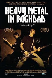 Heavy Metal in Baghdad. Rockumentary following filmmakers Eddy Moretti and Suroosh Alvi as they track down the Iraqi heavy metal band Acrassicauda during the Iraq War. Directed by Suroosh Alvi and Eddy Moretti. 2007