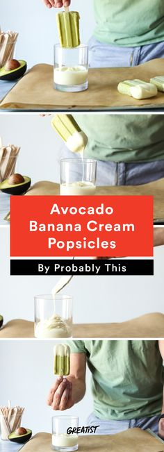 8. Avocado Banana Cream Popsicles #healthy #popsicle #recipes http://greatist.com/eat/popsicle-recipes-to-keep-you-cool-this-summer