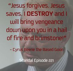 Cyrus Beene is my favorite monster. #Scandal Oh!  I thought that was a quote from god LMAO same sentiment