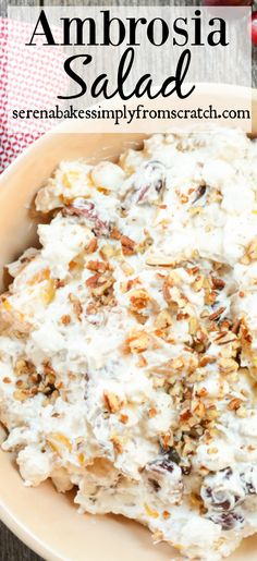 Ambrosia Salad is easy to make with fresh ingredients! It takes a childhood favorite to a whole new level of deliciousness! serenabakessimplyfromscratch.com