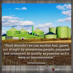 Thoughts? #foodquotes #eatlocal #knowyourfarmer