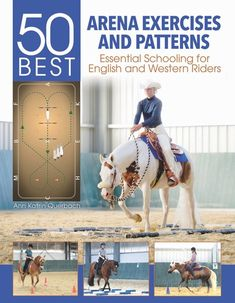 50 Best Arena Exercises and Patterns: Essential Schooling for English and Western Riders by Ann Katrin Querbach Westerns, Horse Exercises, Training Exercises, Training Tips, Western Riding, Trail Riding, Riding Lessons, Horse Tips, Equestrian Outfits