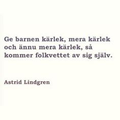"""""""Ikke et dikt, men så godt og fint at vi tar det med❤️ #astridlindgren #renpoesi"""""""