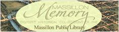 Massillon Memory is the online collection for the Massillon Public Library's local history and genealogy. This website is a gateway to selected resources available from the Local History Collection at the Massillon Public Library.