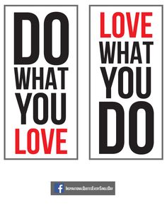 Do What You Love. Love What You Do. #love #quotes https://www.facebook.com/InspirationalQuotesEverySingleDay