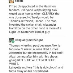 I don't ship Hamilton and Laurens but this is really funny Alexander Hamilton, What Is Your Name, What Do You Mean, Hamilton Lin Manuel Miranda, Aaron Burr, Hamilton Musical, Out Of Touch, Fandoms, Founding Fathers