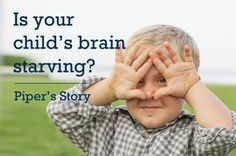 Is Your Child's Brain Starving? Learn the importance a diet has in a developing child's life | Live Simply