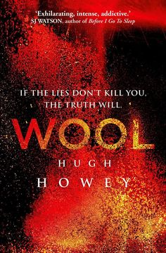Pin for Later: The Sci-Fi Classics You Need to Read Before You Die Wool by Hugh Howey