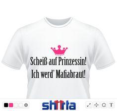 Scheiß auf Prinzessin, Mafiabraut!