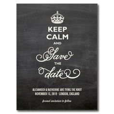 Chalkboard Chalk Funny Keep Calm And Save The Date Post Cards