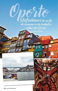 Oporto: Disfrutamos la ciudad a orillas del Douro - via Revista HSM Nº 40 junio 2015 #porto #portugal #viajes