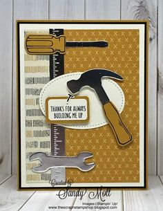 Nailed It - Stampin' Up! Created by Sandy Mott Masculine Birthday Cards, Birthday Cards For Men, Masculine Cards, Male Birthday, Boy Cards, Kids Cards, Card Tags, I Card, Stampin Up
