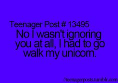 And then my unicorn held up a school bus... filled with penguins *re-pin if you recognize this quote!!*