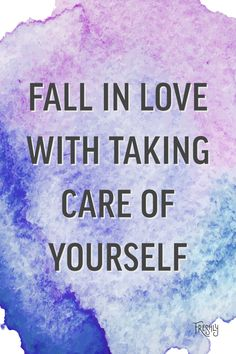 Daily Workout Motivation: Fall in love with taking care of yourself.
