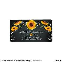 Shop Sunflower Floral Chalkboard Vintage Address Label created by Ruxique. Vintage Labels, Vintage Posters, Chalkboard Labels, Custom Address Labels, How To Be Outgoing, Floral, Prints, Holidays, Business