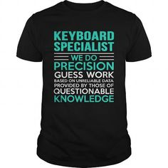 KEYBOARD-SPECIALIST #jobs #tshirts #KEYBOARD #gift #ideas #Popular #Everything #Videos #Shop #Animals #pets #Architecture #Art #Cars #motorcycles #Celebrities #DIY #crafts #Design #Education #Entertainment #Food #drink #Gardening #Geek #Hair #beauty #Health #fitness #History #Holidays #events #Home decor #Humor #Illustrations #posters #Kids #parenting #Men #Outdoors #Photography #Products #Quotes #Science #nature #Sports #Tattoos #Technology #Travel #Weddings #Women