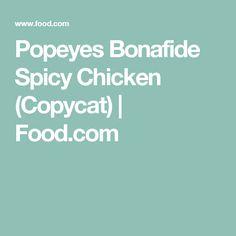 Popeyes Bonafide Spicy Chicken (Copycat) | Food.com