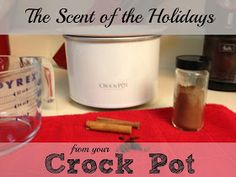 The Prudent Pantry: The Scent of the Holidays from Your Crock-Pot