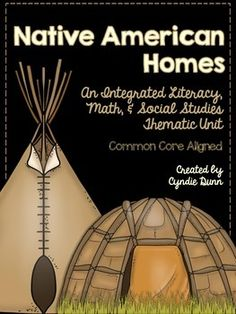 Native American {An Integrated Literacy, Math, and Social Studies} by Chalk One Up for the Teacher
