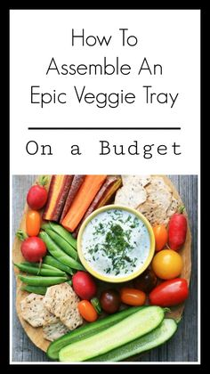 This is a great (and This is a great (and easy!) tutorial for a veggie platter on a budget! A healthier app that's perfect for a summer picnic or get-together, especially when paired with Litehouse Homestyle Ranch dressing. AD www. Veggie Platters, Veggie Tray, Vegetable Side Dishes, Vegetable Recipes, Best Appetizers, Appetizer Recipes, Dinner Recipes, Vegan Dessert Recipes, Healthy Recipes
